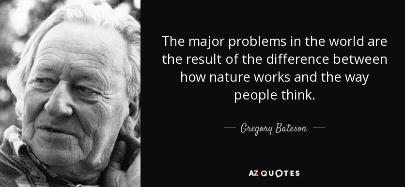 quote-the-major-problems-in-the-world-are-the-result-of-the-difference-between-how-nature-gregory-bateson-60-90-01
